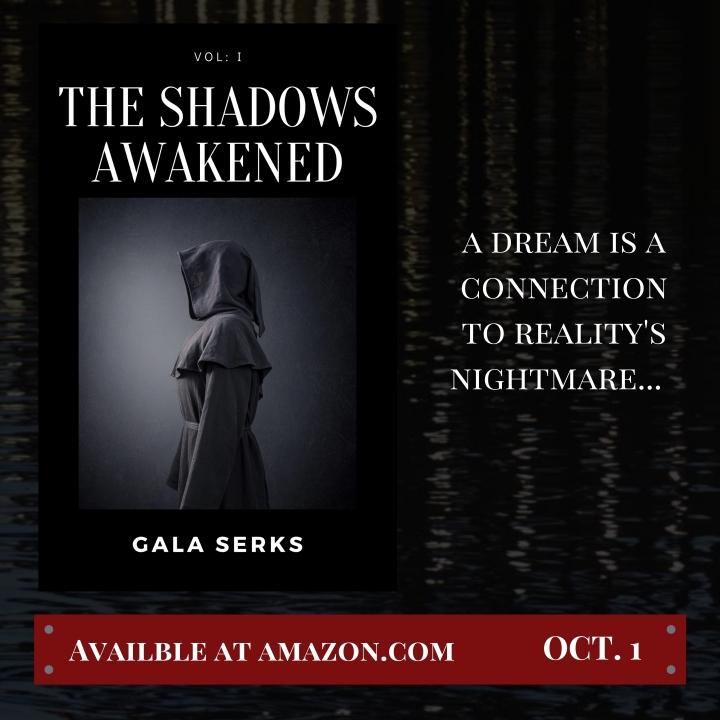Vol 1: The ShadowsAwakened